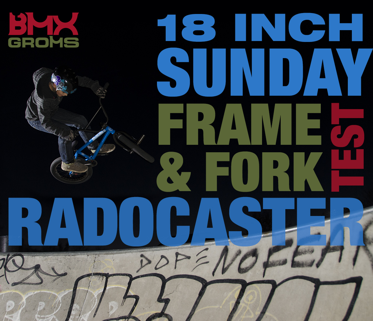 BMX Groms Sunday Radocaster 18 inch BMX Frame and Fork Test and Review