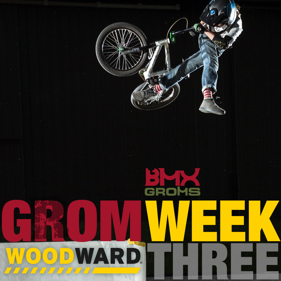 Camp Woodward - BMX Groms - Grom Week